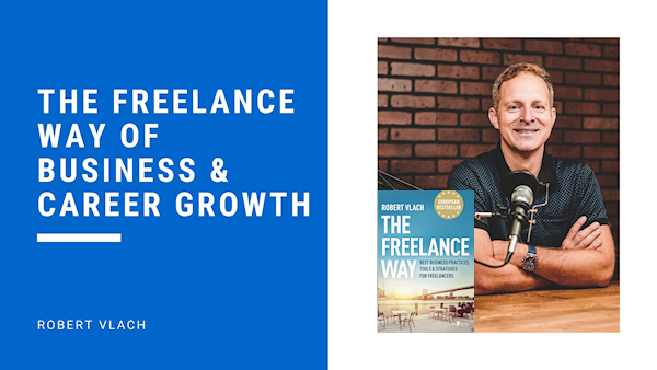 The Freelance Way of Business and Career Growth